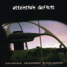Attention Deficit: S/T, CD