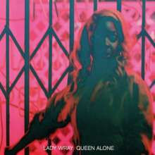 Lady Wray: Queen Alone, CD