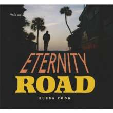 Bubba Coon: Eternity Road, CD