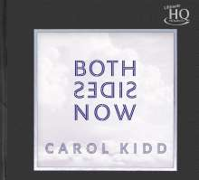 Carol Kidd (geb. 1945): Both Sides Now (UHQ-CD) (Limited Numbered Edition), CD