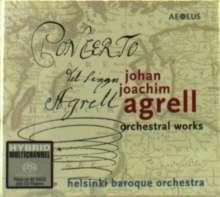 Johan Joachim Agrell (1701-1765): Orchestral Works, SACD