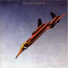 Budgie: Squawk (180g), LP