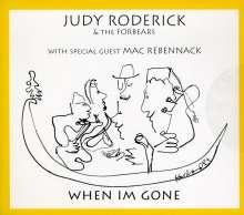 Judy Roderick: When Im Gone, CD