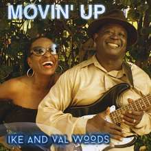 Ike Woods & Val: Movin Up, CD