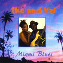 Ike & Val: Miami Blues, CD