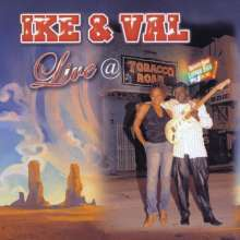 Ike & Val: Live At Tobacco Road, CD