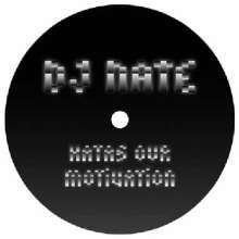 DJ Nate: Hatas Our Motivation, LP