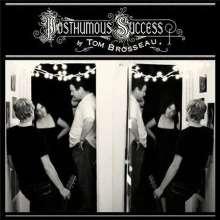 Tom Brosseau: Posthumous Success, LP
