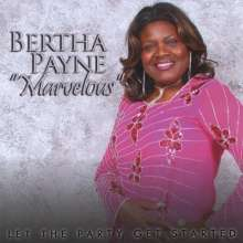 Bertha Payne Marvelous: Let The Party Get Started, CD