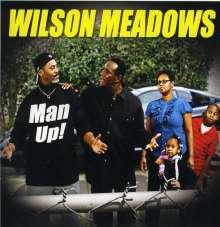 Wilson Meadows: Man Up, CD