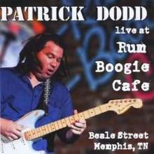Patrick Dodd: Patrick Dodd Live At Rum Boogie Cafe, CD