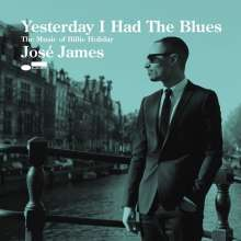 José James: Yesterday I Had The Blues: The Music Of Billie Holiday, CD