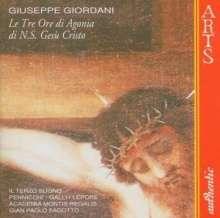 Giuseppe Giordani (1751-1798): Le Tre Ore di Agonia di N.S.Gesu Cristo, CD
