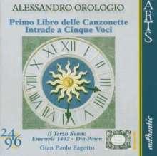 Alessandro Orologio (1555-1633): Primo Libro delle Canzonetta a tre Voci, CD