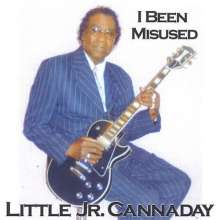 Little Jr. Cannaday: I Been Misused, CD