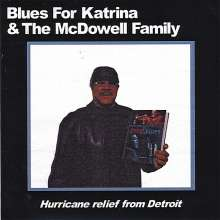 Blues For Katrina & The Mcdowe, CD