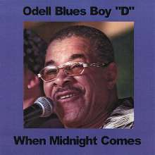 Odell Blues Boy 'd': When Midnight Comes, CD