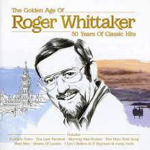 Roger Whittaker: The Golden Age - 50 Years Of Classic Hits, CD
