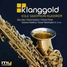Klanggold: Edle Saxophon-Klassiker (My Jazz), CD
