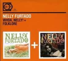 Nelly Furtado: Whoa, Nelly! / Folklore, 2 CDs