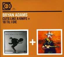 Bryan Adams: Cuts Like A Knife / 18 Til I Die, 2 CDs