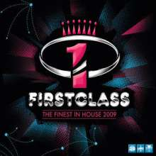 Firstclass: The Finest In House 2009, 3 CDs