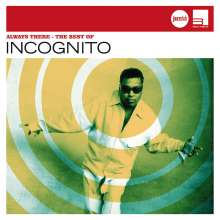 Incognito: Always There - The Best (Jazz Club), CD
