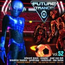 Future Trance Vol. 52, 2 CDs