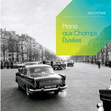 Piano Aux Champs Elysees (Jazz In Paris), 3 CDs