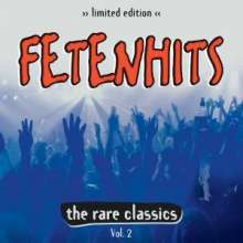 Fetenhits: The Rare Classics Vol. 2 (Limited Edition), 2 CDs