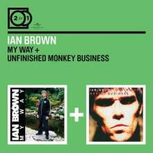 Ian Brown: 2 For 1: My Way / Unfinished Monkey Business, 2 CDs