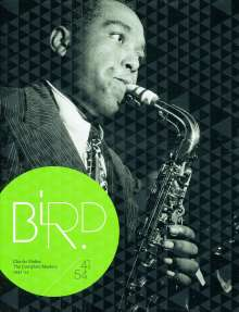 Charlie Parker (1920-1955): The Complete Masters 1941 - 1954, 13 CDs