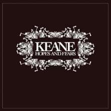 Keane: Hopes & Fears (Classic-Album) (Limited-Edition), CD