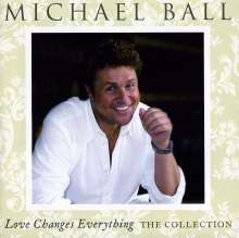 Michael Ball: Love Changes Everything: The Collection, CD