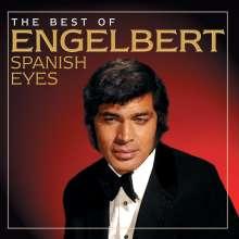 Engelbert Humperdinck: Spanish Eyes: The Best...., CD