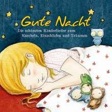 Gute Nacht - Schönste Kinderlieder zum Einschlafen, CD