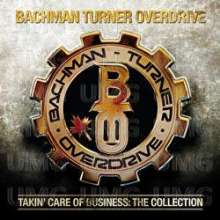 Bachman-Turner Overdrive: Takin Care Of Business: Collection, CD