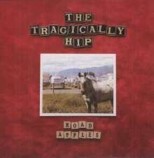 The Tragically Hip: Road Apples (180g), LP