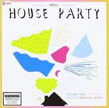 Triple J House Party Vol.2 Mixed By Nina Las Vegas, 2 CDs