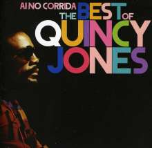 Quincy Jones (geb. 1933): Ai No Corrida: The Best Of Quincy Jones, CD