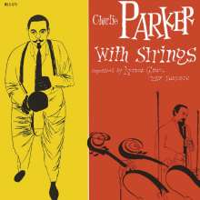 Charlie Parker (1920-1955): Charlie Parker With Strings (180g), LP