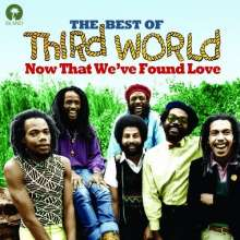 Third World: Now That We've Found Love: The Best Of Third World, CD