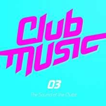 Club Music 03, 3 CDs