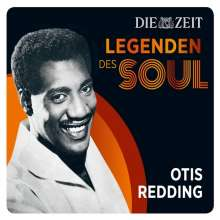 Otis Redding: Die Zeit Edition: Legenden des Soul, CD