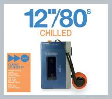 "12""/80's Chilled, 3 CDs"