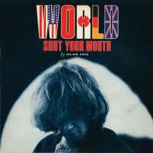 Julian Cope: World Shut Your Mouth, 2 CDs
