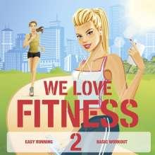 We Love Fitness 2, 2 CDs
