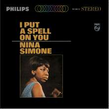 Nina Simone (1933-2003): I Put A Spell On You (180g), LP