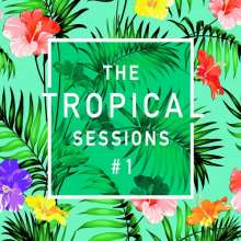 The Tropical Sessions No. 1, 2 CDs