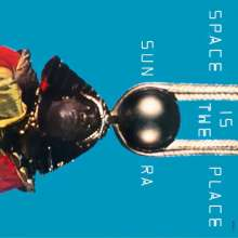 Sun Ra (1914-1993): Space Is The Place (remastered) (180g) (Limited Edition), LP